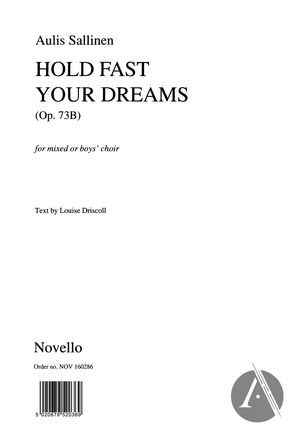 Hold Fast Your Dreams, Op. 73B