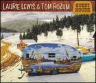 Laurie Lewis & Tom Rozum: Guest House