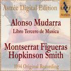 Alonso Mudarra: Libro Tercero De Musica En Cifras Y Canto