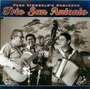 Fred Zimmerle's Conjunto: Trio San Antonio
