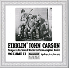 Fiddlin' John Carson: Complete Recorded Works In Chronological Order- Vol.2, April 1924- 24 June 1925