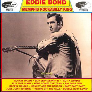 Eddie Bond: Memphis Rockabilly King