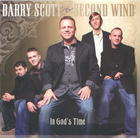 Barry Scott & Second Wind: In God's Time