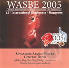 2005 WASBE: Singapore Armed Forces Central Band