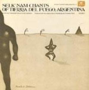 Selk'nam Chants of Tierra del Fuego, Argentina, Vol. 2