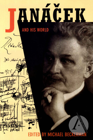 Janáček And His World