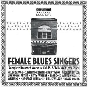 Female Blues Singers Vol  14 S/T/U/W/Y (1923-1932