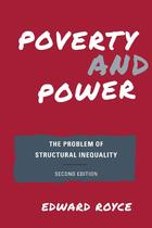 Poverty and Power: The Problem of Structural Inequality (Second Edition)