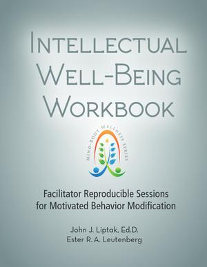 Mind-Body Wellness Series, Intellectual Well-Being Workbook