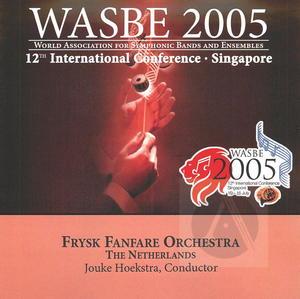 2005 WASBE: Frysk Fanfare Orchestra