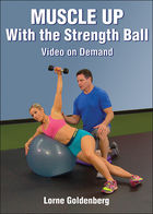 Strength Ball Training: Muscle Up Program