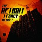 The Detroit Legacy Volume 1