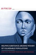 Helping Substance-Abusing Women of Vulnerable Populations