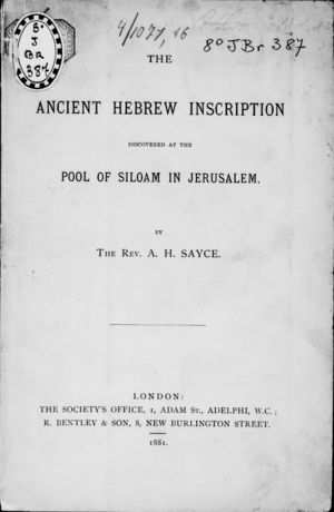 The Ancient Hebrew Inscription Discovered at the Pool of Siloam in Jerusalem