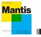 Mantis: the music of Drew Menzies