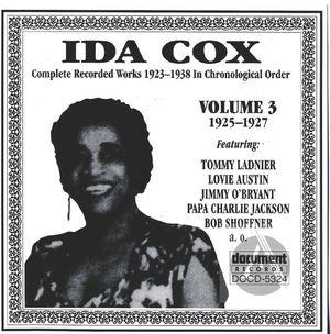 Ida Cox Vol. 3  1925-1927