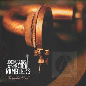 Joe Mullin and The Radio Ramblers: Rambler's Call