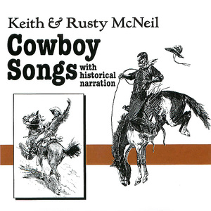 Cowboy Songs, With Historical Narration, Disc 1