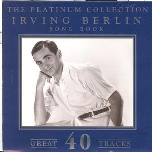 The Platinum Collection - Irving Berlin / Song Book