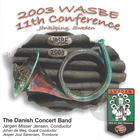 2003 WASBE: The Danish Concert Band