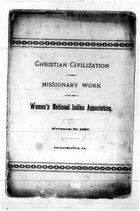 Christian civilization and missionary work of the Women's National Indian Association
