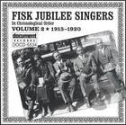 Fisk Jubilee Singers Vol. 2 (1915-1920)