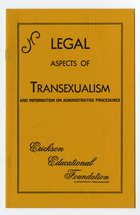 Erickson Educational Foundation - Legal Aspects of Transexualism and Information on Administrative Procedures (July 1971)