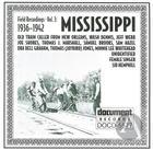 Field Recordings Vol. 3: Mississippi (1936-1942)
