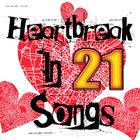 Heartbreak In 21 Songs