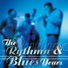 The Rhythm & Blues Years