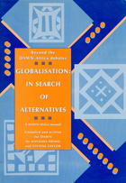 Globalisation: In Search of Alternatives