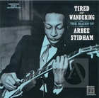 The Blues of Arbee Stidham: Tired of Wandering
