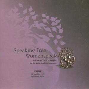 Speaking Tree, Womenspeak: Asia-Pacific Court of Women on the Violence of Development