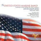 The United States Marine Band: Live in Concert, Volume Two