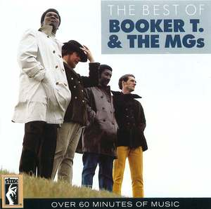 The Best Of Booker T. & The MGs