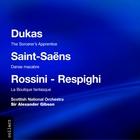 Dukas/Saint-Saens/Rossini-Respighi: Popular Orchestral Pieces
