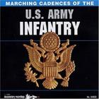 Marching Cadences of the US Army Infantry