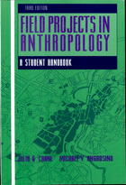 Field Projects in Anthropology: A Student Handbook