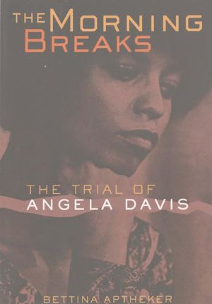 The Morning Breaks: The Trial of Angela Davis (Second