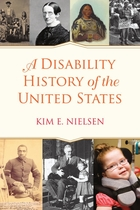 A Disability History of the United States