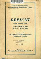 Bericht Über Die Zeit Vom 1. Oktober 1923 Bis 31. Juli 1925: Unterbreitet Der III. Konferenz Der Weltorganisation Zionistischer Frauen