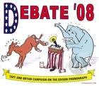 Debate '08: Taft and Bryan Campaign On the Edison Phonograph