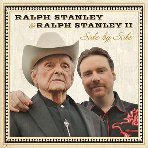 Ralph Stanley & Ralph Stanley II: Side by Side