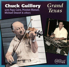 Chuck Guillory: Grand Texas