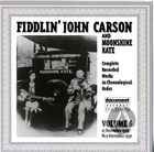 Fiddlin' John Carson and Moonshine Kate: Complete Recorded Works In Chronological Order- Vol.6, 17 December 1929- 9 December 1930