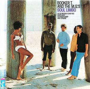 Booker T. and The M.G.'s: Soul Limbo