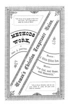 Methods of Work: Woman's Christian Temperance Union
