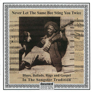 Never Let The Same Bee Sting You Twice - CD III