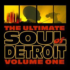 Soul Of Detroit Volume 1