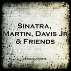 Sinatra, Martin, Davis Jr & Friends